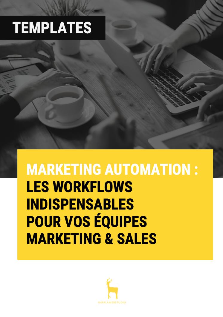 [Templates] Marketing Automation : Les workflows indispensables pour vos équipes Marketing et Sales - template