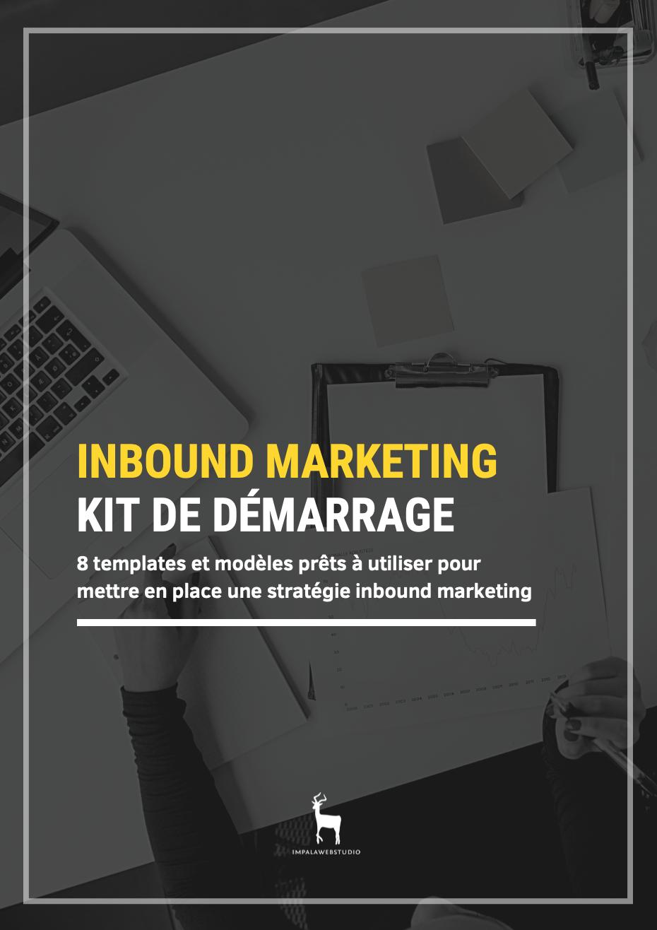 Kit de démarrage de l'Inbound Marketing (+ 8 templates prêts à l'emploi) - template