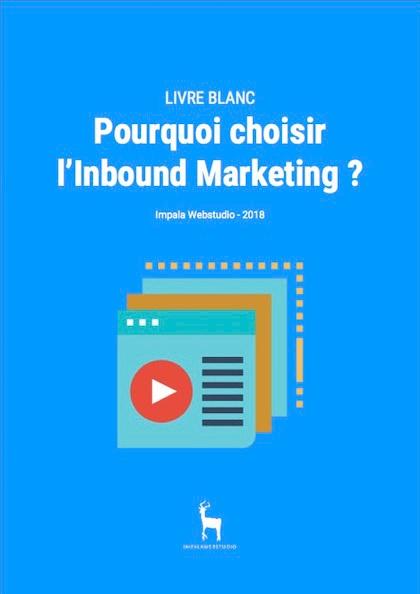 Livre Blanc : Pourquoi choisir l'Inbound Marketing pour votre entreprise ? - {id=2, name='livre blanc'}