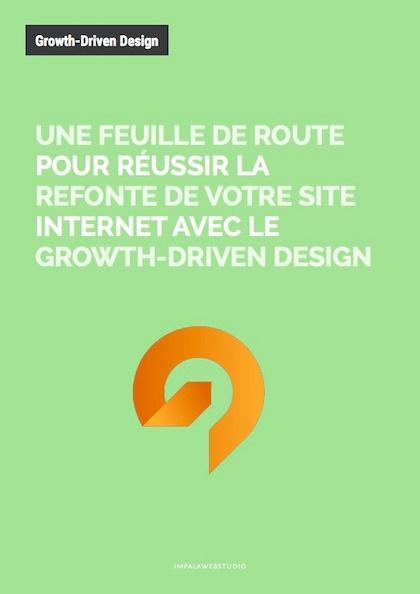 Une feuille de route pour réussir la refonte de votre site internet avec le Growth-Driven Design - {id=2, name='livre blanc', order=1}