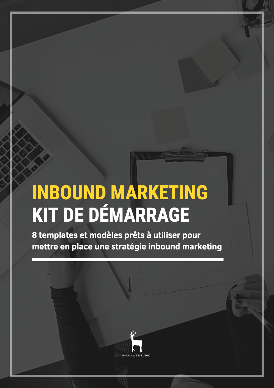 Kit de démarrage de l'Inbound Marketing (+ 8 templates prêts à l'emploi) - {id=5, name='template', order=4}